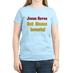 Jesus Saves but Moses Invests Women's Light T-Shir