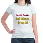Jesus Saves but Moses Invests Jr. Ringer T-Shirt