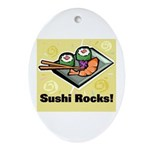 Sushi Rocks Oval Ornament
