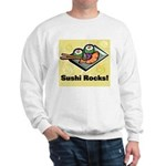 Sushi Rocks Sweatshirt