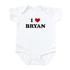 I Love BRYAN Infant Bodysuit