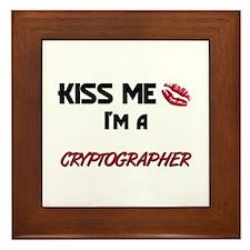 Kiss Me I'm a CRYPTOGRAPHER Framed Tile