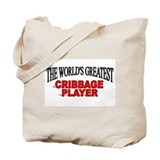 """The World's Greatest Cribbage Player"" Tote Bag"
