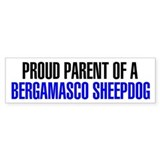 Proud Parent of a Bergamasco Sheepdog Bumper Stickers