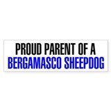 Proud Parent of a Bergamasco Sheepdog Car Sticker