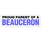 Proud Parent of a Beauceron Bumper Sticker