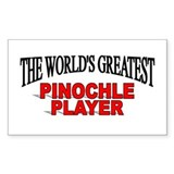 &quot;The World's Greatest Pinochle Player&quot; Decal