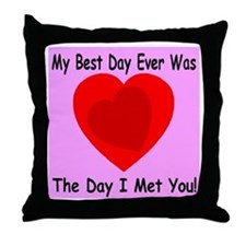 My Best Day Every Throw Pillow
