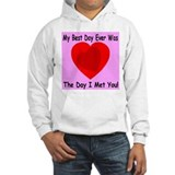 My Best Day Every Hoodie Sweatshirt