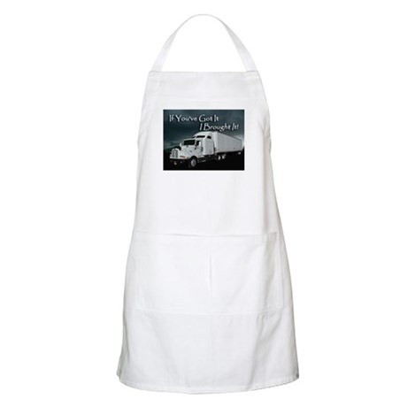 If You've Got It. BBQ Apron