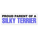 Proud Parent of a Silky Terrier Car Sticker