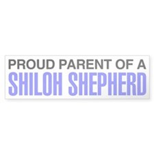 Proud Parent of a Shiloh Shepherd Bumper Sticker