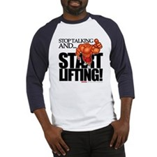 Stop Talking And... START LIFTING! Baseball Jersey