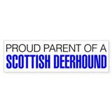 Proud Parent of a Scottish Deerhound Bumper Sticker