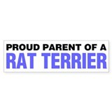 Proud Parent of a Rat Terrier Bumper Sticker