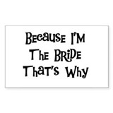 I'm the Bride Rectangle Decal