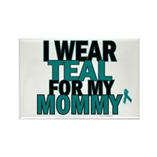 I Wear Teal For My Mommy 5 Rectangle Magnet (100 p