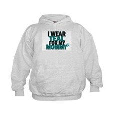 I Wear Teal For My Mommy 5 Hoodie