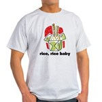 Rice Rice Baby Light T-Shirt