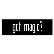 "Bumper Sticker ""got magic?"""