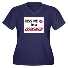 Kiss Me I'm a CORONER Women's Plus Size V-Neck Dar