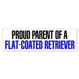Proud Parent of a Flat-Coated Retriever Bumper Sticker