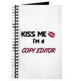 Kiss Me I'm a COPY EDITOR Journal
