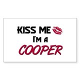 Kiss Me I'm a COOPER Rectangle Decal