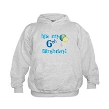It's My 6th Birthday Hoodie