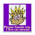 Stress Management Tile Coaster