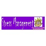 Stress Management Bumper Sticker