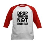 Drop Tuition Not Bombs! Kids Baseball Jersey