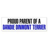 Proud Parent of a Dandie Dinmont Terrier Car Sticker
