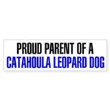 Proud Parent of a Catahoula Leopard Dog Car Sticker
