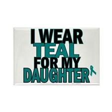I Wear Teal For My Daughter 5 Rectangle Magnet (10