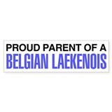 Proud Parent of a Belgian Laekenois Bumper Stickers