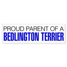 Proud Parent of a Bedlington Terrier Bumper Sticker