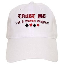 Trust Me - I'm A Poker Player Baseball Cap