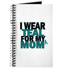I Wear Teal For My Mom 5 Journal