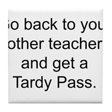 Funny Back school Tile Coaster