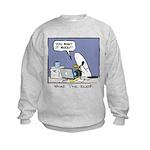 WTD: You Want It When?! Kids Sweatshirt