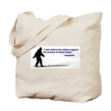 Sasquatch Quote - Tote Bag