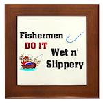Fishermen DO IT Framed Tile