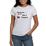 Fishermen DO IT Women's T-Shirt