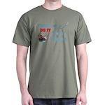 Fishermen DO IT Dark T-Shirt