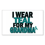 I Wear Teal For My Grandma 5 Rectangle Decal