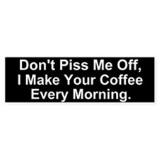 Barista Warning Bumper Bumper Sticker