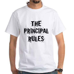 Funny Principal White T-Shirt