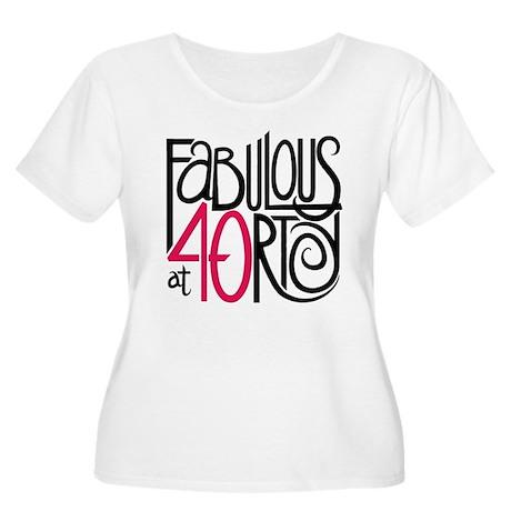 Fabulous at 40rty! Women's Plus Size Scoop Neck T-