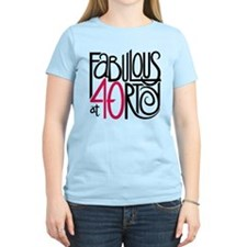 Fabulous at 40rty! T-Shirt